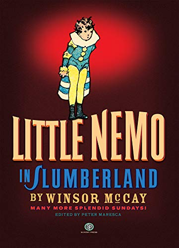 Little Nemo in Slumberland: Many More Splendid Sundays, Volume 2 (Hardback): Winsor McCay