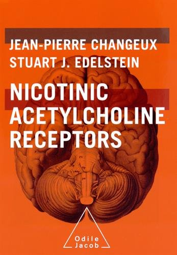 9780976890805: Nicotinic Acetylcholine Receptors: From Molecular Biology to Cognition (Odile Jacob)