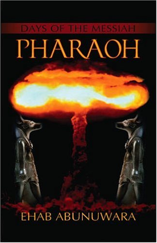 9780976893202: Days of the Messiah: Pharaoh