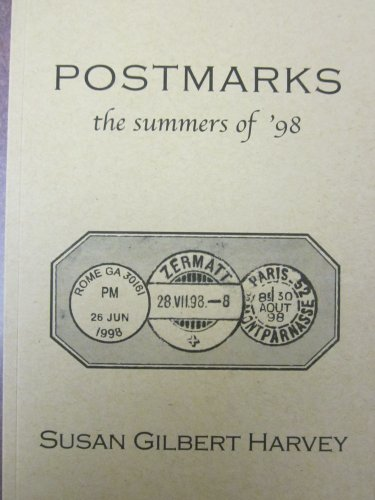 Postmarks: The Summers of '98: Susan Harvey