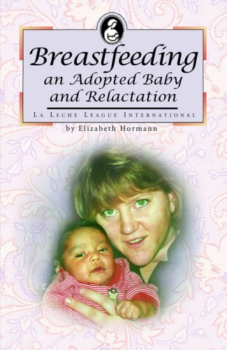 9780976896975: Breastfeeding an Adopted Baby and Relactation (La Leche League International Book)