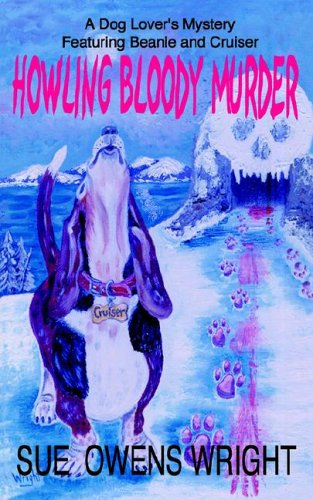 9780976897705: Howling Bloody Murder