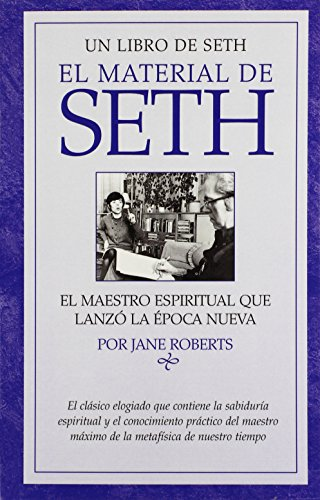 El Material De Seth (Spanish Edition) (0976897830) by Jane Roberts