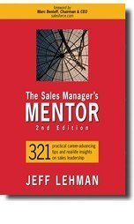 9780976899907: The Sales Manager's MENTOR [Gebundene Ausgabe] by JEFF LEHMAN