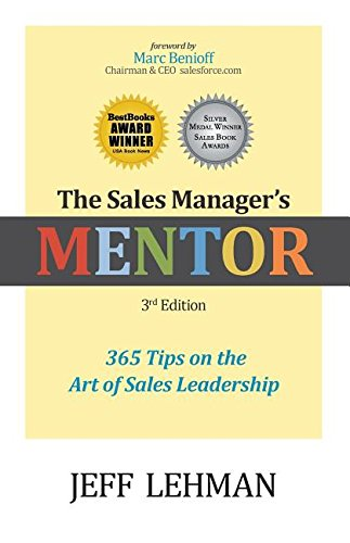 9780976899976: Sales Manager's MENTOR 365 Tips on the Art of Sales Leadership