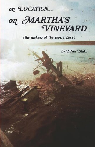 9780976900801: On Location. . .On Martha's Vineyard: The Making of the Movie