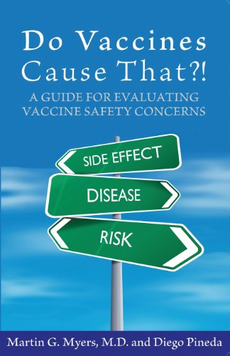 9780976902713: Do Vaccines Cause That?! A Guide for Evaluating Vaccine Safety Concerns