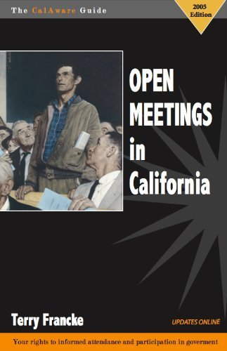 9780976906209: The CalAware Guide to Open Meetings in California