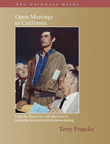9780976906261: The CalAware Guide to Open Meetings in California