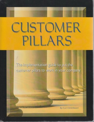 9780976906421: Customer Pillars: Implementation Guide