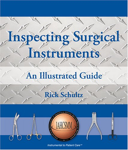 9780976909200: Inspecting Surgical Instruments: An Illustrated Guide
