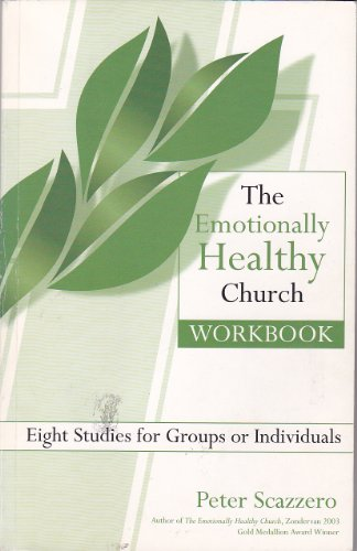 9780976912903: The Emotionally Healthy Church Workbook; Eight Studies for Groups or Individuals