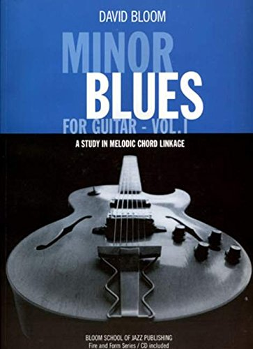 9780976914891: Minor Blues For Guitar Volume 1 Gtr Book/Cd: Pt. 1 (Fire and Form Series)
