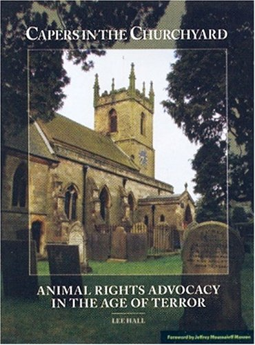 9780976915911: Capers in the Churchyard: Animal Rights Advocacy in the Age of Terror