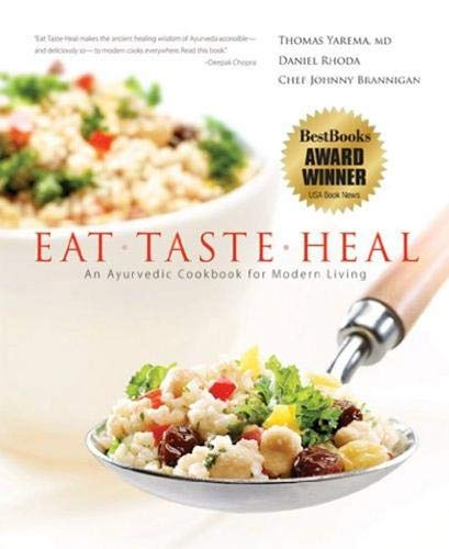 9780976917007: Eat-Taste-Heal: An Ayurvedic Cookbook for Modern Living