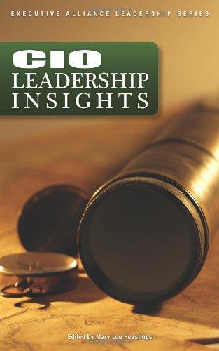 9780976917342: CIO Leadership Insights (Executive Alliance Leadership Series)