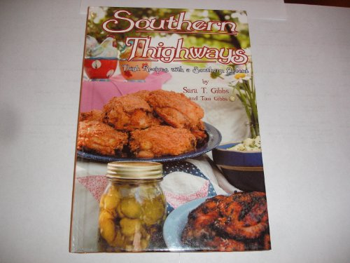 Southern Thighways: Thigh Recipes with a Southern Accent