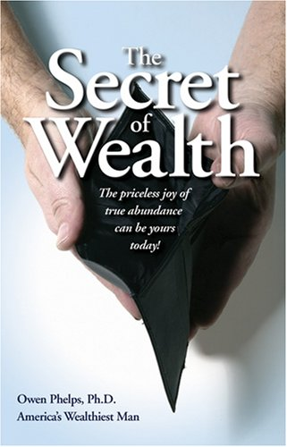 9780976921011: The Secret of Wealth