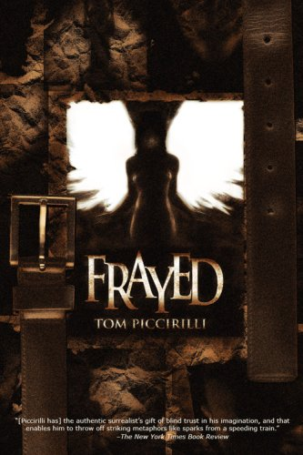 9780976921738: Frayed [Signed, Limited]