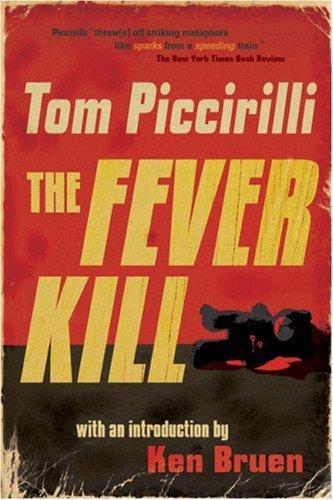 9780976921745: The Fever Kill