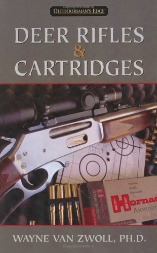 9780976923305: Deer Rifles & Cartridges