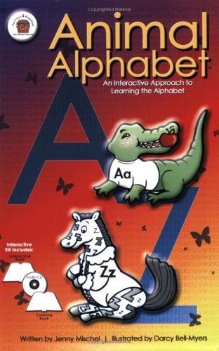 Animal Alphabet: An Interactive Approach to Learning: Jenny Mischel