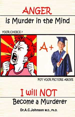 9780976924920: Anger Is Murder in the Mind: I Will NOT Become a Murderer