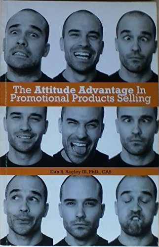 9780976926306: The Attitude Advantage in Promotional Products Selling