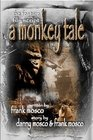9780976927273: A MONKEY TALE, The Feature Film Script