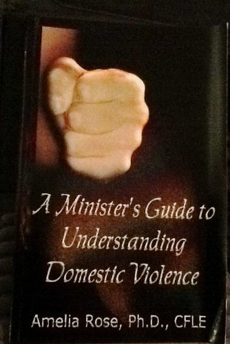 9780976927402: A Minister's Guide to Understanding Domestic Violence