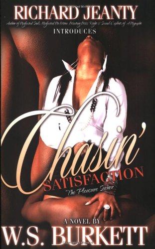 9780976927754: Chasin' Satisfaction