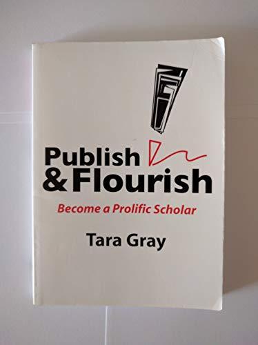 Publish & Flourish: Tara Gray