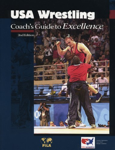9780976930310: USA Wrestling Coach's Guide to Excellence, 2nd Edition (U.S.O.C. Sports Education Series)