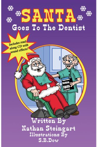 Santa Goes To The Dentist: Nathan Steingart