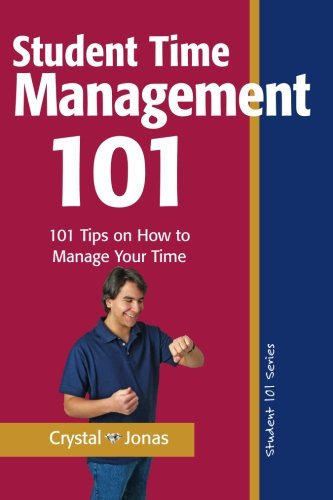 Time Management 101 for Students: 101 Tested