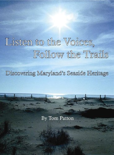 Listen to the Voices, Follow the Trails: Patton, Tom