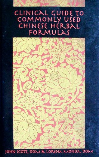 9780976935902: Clinical Guide to Commonly Used Chinese Herbal Formulas