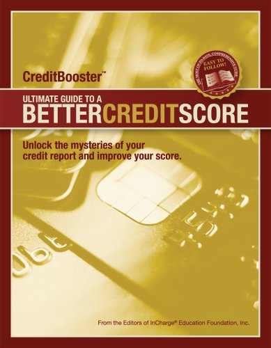 9780976939856: CreditBooster: Ultimate Guide to a Better Credit Score credit, debt, credit scores, credit reports, free credit reports