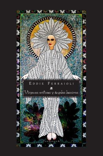 9780976939917: Virgenes eroticas y angeles lascivos (Spanish Edition)