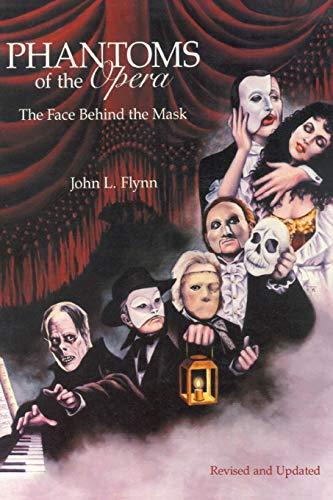 Phantoms of the Opera: John L. Flynn
