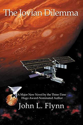 The Jovian Dilemma (0976940051) by John L. Flynn