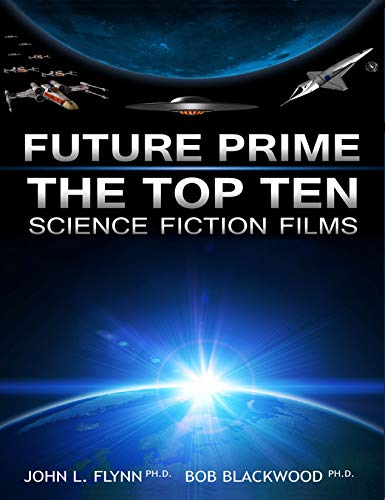 9780976940074: Future Prime: The Top Ten Science Fiction Films