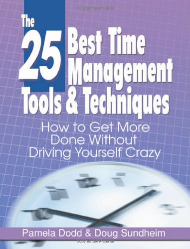 9780976950608: 25 Best Time Management Tools and Techniqus