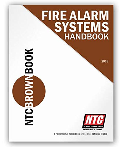 NTC Brown Book Fire Alarm Systems Design & Installation (A Professional Publication by National...