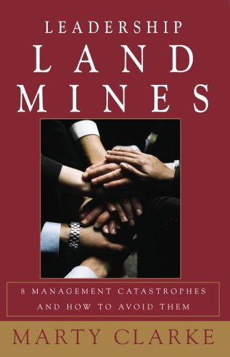 9780976952602: Leadership Land Mines! 8 Management Catastrophes and How to Avoid Them