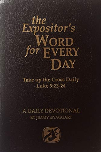 The Expositor's Word for Everyday (A Daily Devotional) (0976953021) by Jimmy Swaggart