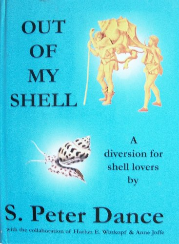 9780976956716: Out of My Shell: A Diversion for Shell Lovers