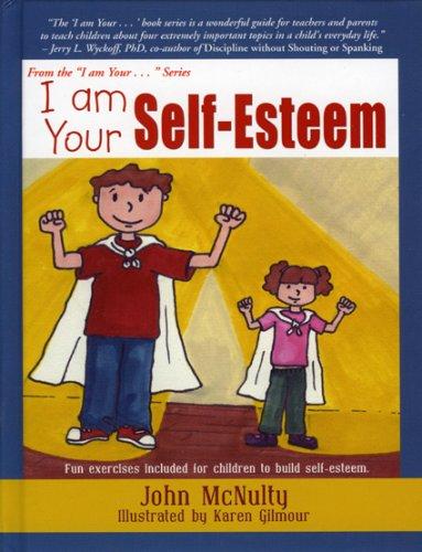 I Am Your Self-Esteem: McNulty, John