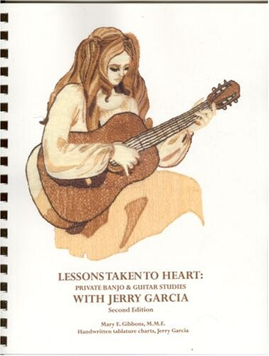 9780976963301: Lessons Taken to Heart: Private Banjo & Guitar Studies with Jerry Garcia