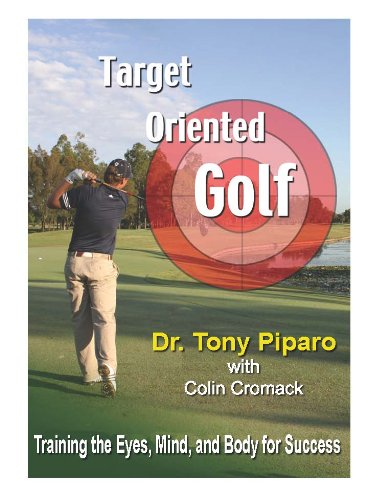 9780976967613: Target Oriented Golf: Training the Eyes, Mind, and Body for Success